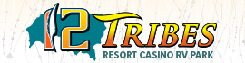 logo for 12 Tribes Resort Casino RV Park