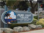 View larger image of Sign leading into campground resort at PISMO COAST VILLAGE RV RESORT image #1